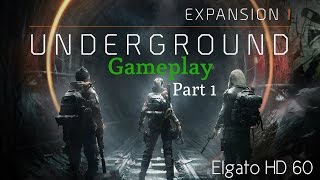 The Division: Underground DLC - Expansion 1 - Walkthrough - Part 1(PS4)