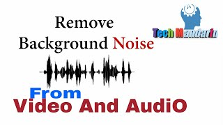 How To Remove Background Noise From Audio & Video On Android Phone(bangla)| Tech Mandarin
