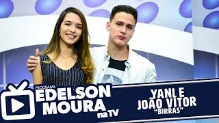 Yani e João Vítor - Birras | Edelson Moura na TV 136