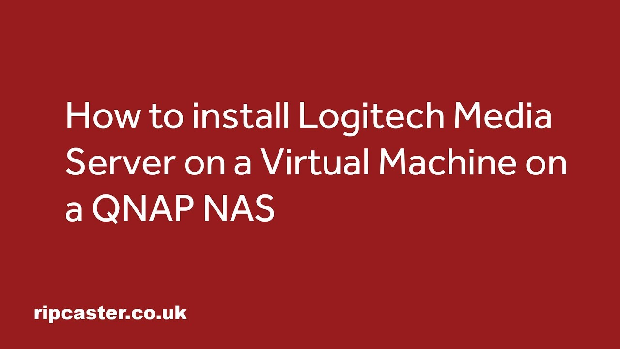 8a00f396f06 Howto Install Logitech Media Server 7.9 Installed on an Ubuntu Virtual  Machine on a QNAP NAS