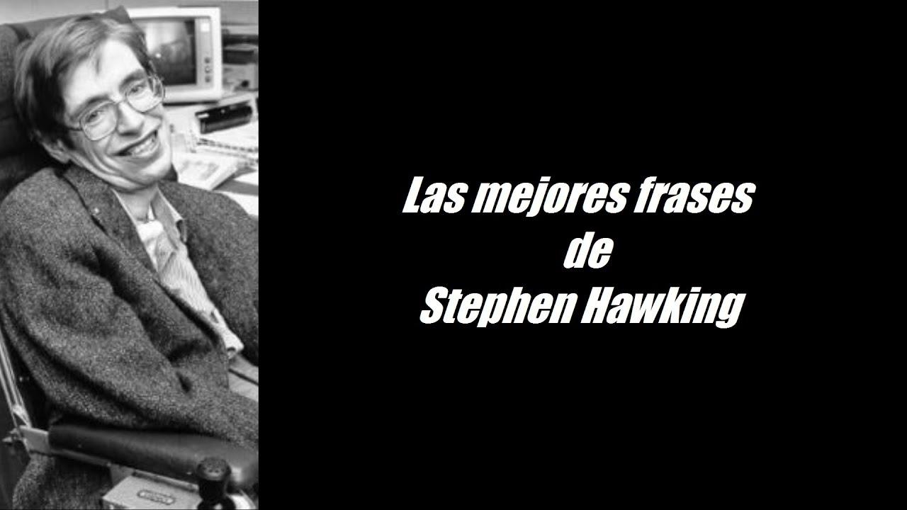 Frases Célebres De Stephen Hawking