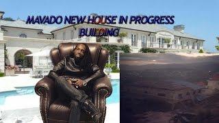Mavado Building New House