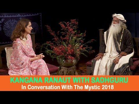 Kangana Ranaut with Sadhguru  In Conversation with the Mystic 2018