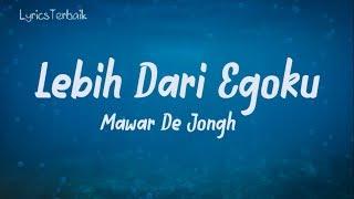 Download lagu Lirik Lagu Lebih Dari Egoku - Mawar De Jongh |  Acoustic Cover By Armanda
