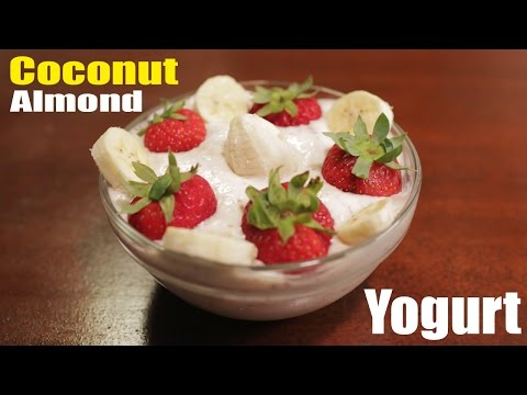 How To Make - Coconut Almond Yogurt