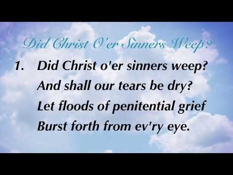 Did Christ O'er Sinners Weep (Sacred Songs & Solos #68)