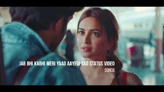 Jab Bhi Kabhi Meri Yaad Aayegi Na Sad Whatsapp Status Video
