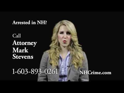 Arrested in New Hampshire? Call Criminal Defense Lawyer Mark Stevens @ 1.603.893.0261 (24/7)