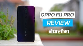 OPPO F11 Pro Review (in Nepali)