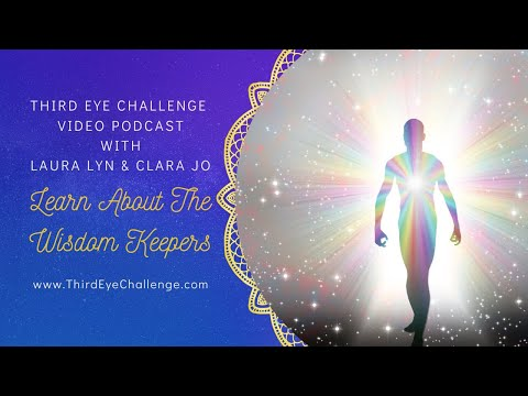Episode 73 – Learn about the Wisdom Keepers