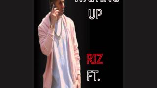 Riz ft. Drake - Waiting Up [Lyrics]