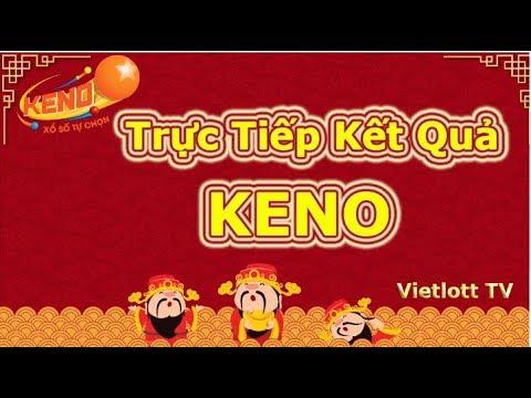 TRỰC TIẾP  KENO VIETLOTT HÔM NAY #Kenovietlott #tructiepkeno #KetquaKeno