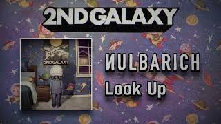 Nulbarich - Look Up (Audio)