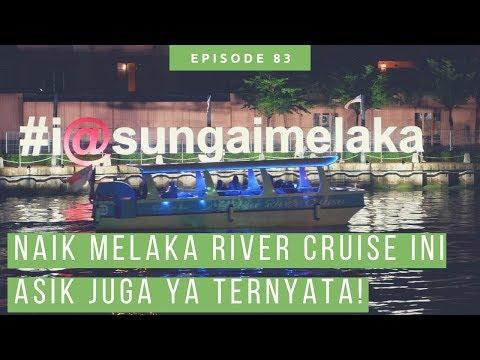 Pengalaman Naik Melaka River Cruise [ Vlog Wisata Melaka ]