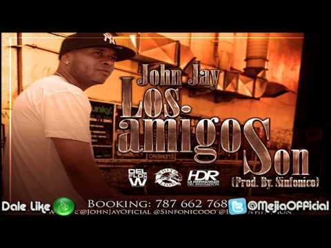 Los Amigos Son - John Jay ★ HD (Original) Link Descarga ★ SUSCRIBETE