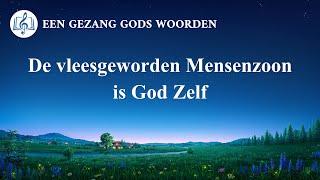 Christelijke muziek 'De vleesgeworden Mensenzoon is God Zelf' | Officiële muziek video