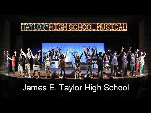 Taylor's High School Musical (James E. Taylor High School)