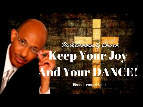 Keep Your Joy and Your DANCE