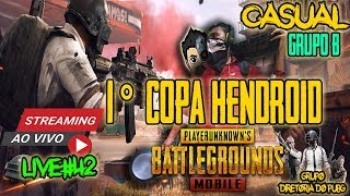 🔴LIVE#42- |🤑🏆1°COPA HENDROID (CASUAL GRUPO B)🤑🏆 !LOOTS