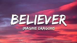 Imagine Dragons - Believer (1 Hour Music Lyrics)