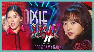 Download lagu [HOT] NATURE - OOPSIE (My Bad),  네이처 - OOPSIE(My Bad)  Show Music core 20191123