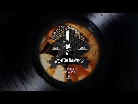 [GENTS049] 02 - Sue Avenue - Slow Samba (Melodymann Remix)