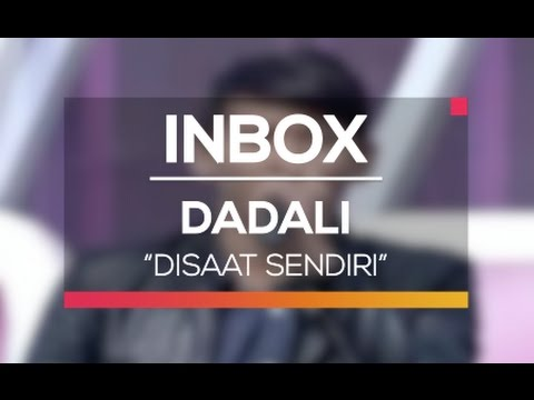 Dadali - Disaat Sendiri (Karnaval Inbox Kudus)