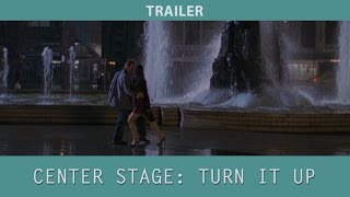 Center Stage: Turn It Up (2008) Trailer