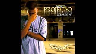 Projota - Projeção Remix (Prod. Edivaldo FB)