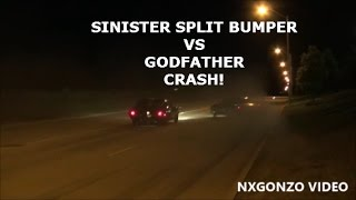 Sinister Split Bumper VS Godfather CRASH @ CASH DAYS