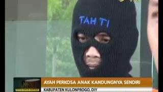 AYAH PERKOSA ANAK KANDUNG DI KULONPROGO [ CSI RTV 9 JUNI 2017 ]