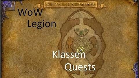 iZocke WoW: Legion Klassenquests #108 - Alles der Reihe nach