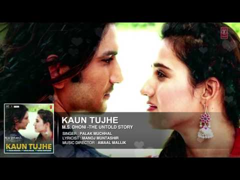 KAUN TUJHE Full Audio Song _ M.S. DHONI...