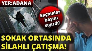 Adana'da Sokak Ortasında Çatışma! 1'i Çocuk, 3 Yaralı