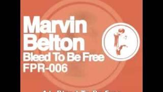 BLEED TO BE FREE - Marvin Belton - Ferrispark Records