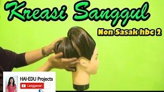 Sanggul Non Sasak HBC 2 #Tutorial HairDo #Nurul LT Yuniart