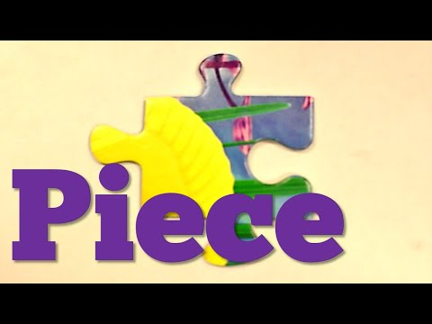 Word for Wednesday: Piece