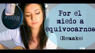 Maldita Nerea _ Por el miedo a equivocarnos_ Clara Roldan live cover (REMAKE!)