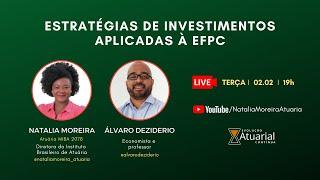 Estratégias de Investimentos Aplicadas à EFPC