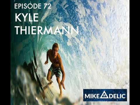 Kyle Thiermann: Professional Surfer, Filmmaker, Podcaster and Changemaker