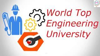 World Top Ranking Engineering Universities