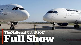 The National for Monday, October 16th: Bombardier deal, stars collide, right whales