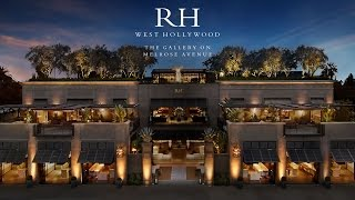 RH West Hollywood - The Gallery on Melrose Avenue