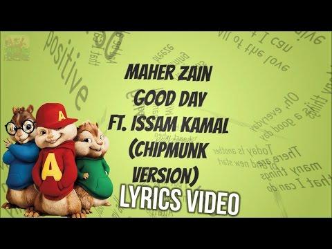 Maher Zain - GOOD DAY (Chipmunk Version) | LYRICS VIDEO