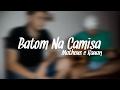 Batom na Camisa - Matheus e Kauan | Lançamento 2017 ( Cover - Song 8 )