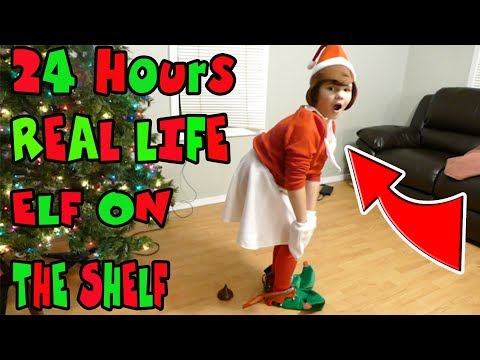 24 Hours Elf On The Shelf In Real Life! Dressing Up Like My Elf For 24 Hours!