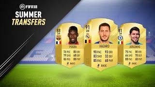 SUMMER TRANSFERS! CONFIRMED DEALS & RUMOURS! w/ HAZARD, JORGINHO & MORE! | FIFA 18 ULTIMATE TEAM