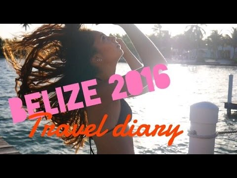 Belize 2016// Two Week Travel Diary