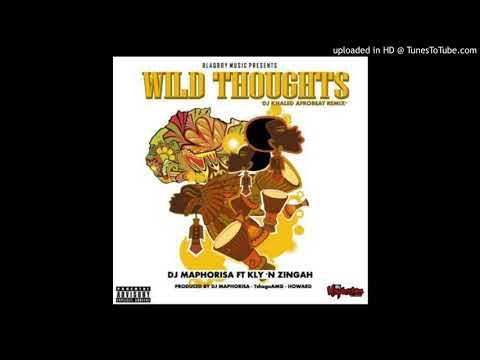 Dj Maphorisa - Wild Thoughts (Dj khaled AfroBeat Remix) Kyle & Zingah