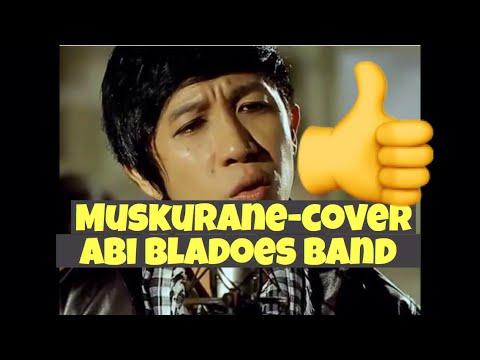 Muskurane-Arijit Singh Cover Abi Bladoes